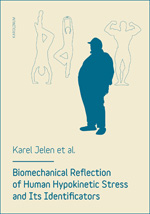 Biomechanical reflection of human hypokinetic stress and its identificators