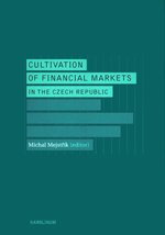 Cultivation of Financial Markets in the Czech Republic
