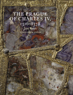The Prague of Charles IV