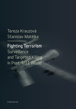 Fighting Terrorism: Surveillance and Targeted Killing in Post-9/11 World