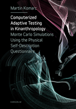Computerized Adaptive Testing in Kinanthropology: Monte Carlo Simulations Using the Physical Self-Description Questionnaire