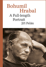 Bohumil Hrabal. A Full-length Portrait