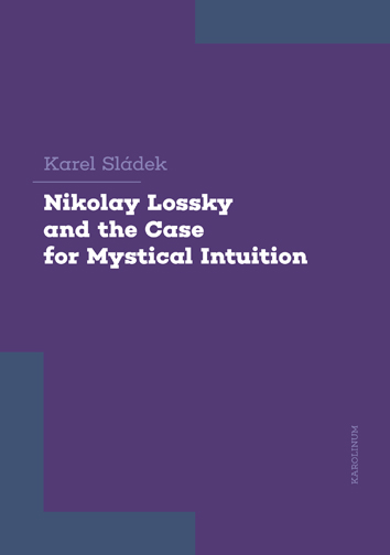 Nikolay Lossky and the Case for Mystical Intuition
