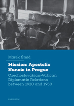 Mission: Apostolic Nuncio in Prague