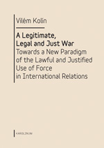 A Legitimate, Legal and Just War