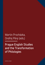 Prague English Studies and the Transformation of Philologies