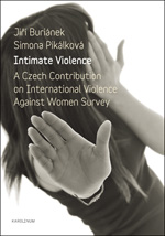 Intimate Violence. A Czech Contribution on International Violence Against Women Survey